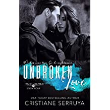 Unbroken Love: Shades of Trust (TRUST Series Book 4)