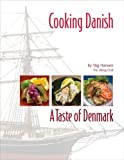 Cooking Danish: A Taste of Denmark
