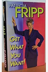 Get what you want! Hardcover
