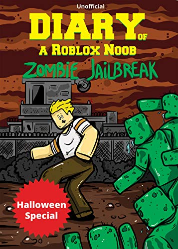 Diary of a Roblox Noob: Zombies in Roblox Jailbreak (Halloween Special) -