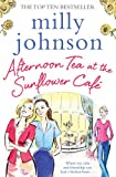 """Afternoon Tea at the Sunflower Cafe"" av Milly Johnson"