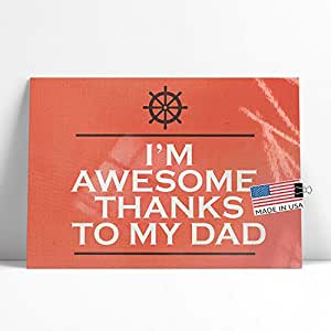 Amazon neonblond large poster im awesome thanks to my dad neonblond large poster im awesome thanks to my dad fathers day nautical ship reheart Gallery