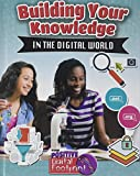 Building Your Knowledge in the Digital World (Your Positive Digital Footprint)