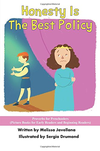 Download Honesty is the Best Policy: Picture Books for Early Readers and Beginning Readers: Proverbs for Preschoolers (Volume 26) ebook