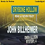 Drybone Hollow: Owen Allison Mystery, Book 4 | John Billheimer
