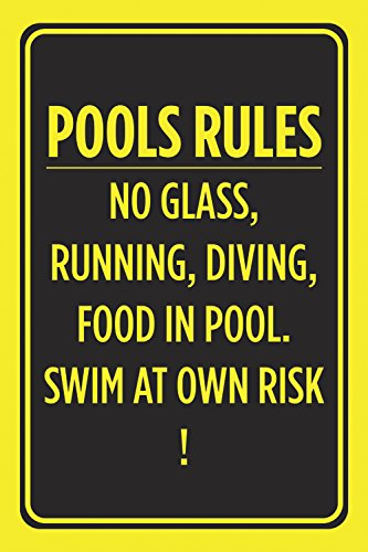 - Pools Rules No Glass Running Diving Food In Pool Swim At Own Risk Poster Swimming Outdoor Caution Notice Sign - Alumin
