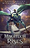Magitech Rises (The Exceptional S. Beaufont Book 3)