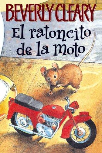 El Ratoncito De La Moto (The Mouse And The Motorcycle) (Turtleback School & Library Binding Edition) (Spanish Edition) by Brand: Turtleback