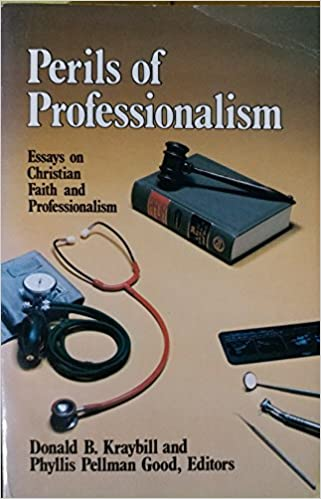 Research Paper Samples Essay Perils Of Professionalism Essays On Christian Faith And Professionalism   Amazoncom Books Essay On Business also High School English Essay Topics Perils Of Professionalism Essays On Christian Faith And  Science Topics For Essays