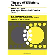 Theory of Elasticity: Volume 7