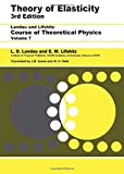 img - for Theory of Elasticity, Third Edition: Volume 7 (Course of Theoretical Physics) book / textbook / text book