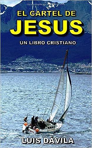 El cartel de Jesús (Un libro cristiano) (Spanish Edition ...