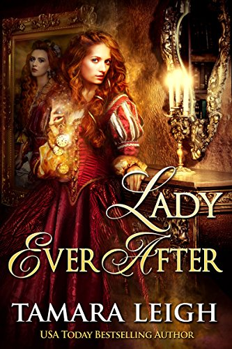 LADY EVER AFTER: A Medieval Time Travel Romance (Beyond Time Book 2) by [Leigh, Tamara]
