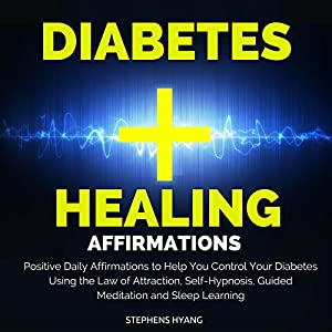Diabetes Healing Affirmations Audiobook