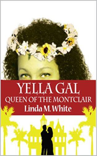 Yella Gal:  Queen of the Montclair