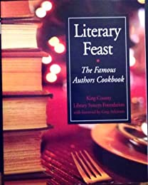 Literary Feast: The Famous Authors Cookbook