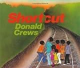 Shortcut, Donald Crews, 0688064361