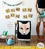 Sew La Tea Do: 25 Favourite Things to Sew