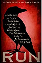 Run: A Collection of Dark Tales Paperback