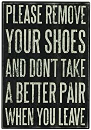 Primitives By Kathy Box Sign, Remove Your Shoes
