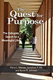 img - for The Quest for Purpose: The Collegiate Search for a Meaningful Life book / textbook / text book