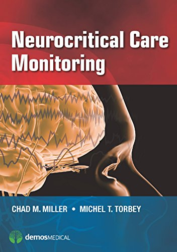 Neurocritical Care Monitoring (Care Monitoring Systems)