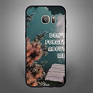 Samsung Galaxy S7 Edge Dont Forget about Me