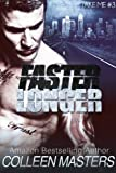 Faster Longer (Take Me...#3) (New Adult Bad Boy Racer Novel)