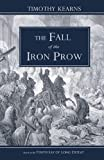 img - for The Fall of the Iron Prow: Bookstore Edition book / textbook / text book