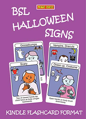BSL HALLOWEEN SIGNS: Kindle Flashcard Format (Let's Sign BSL Book 10)