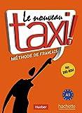 Le nouveau taxi ! 1: Le nouveau taxi !: Band 1 (Ausgabe für den deutschsprachigen Raum).Méthode de Français/Kursbuch mit DVD-ROM
