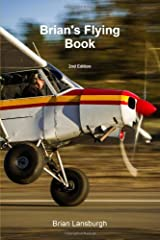 Brian's Flying Book 2nd Edition Paperback