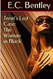 Trent's Last Case: The Woman in Black