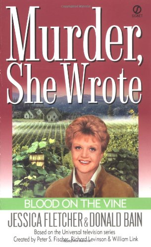 Murder, She Wrote: Blood on the Vine (Murder She Wrote Book 15) cover