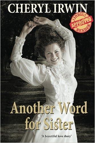 Another Word For Sister A Beautiful Love Story Amazon De Cheryl Irwin Fremdsprachige Bucher