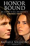 Honor Bound, Raffaele Sollecito and Andrew Gumbel, 1451695985