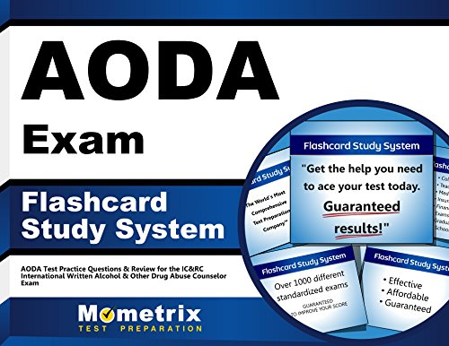 AODA Exam Flashcard Study System: AODA Test Practice Questions & Review for the IC&RC International Written Alcohol & Other Drug Abuse Counselor Exam (Cards)