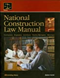 National Construction Law Manual, James Acret, 1557013926