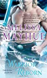 Warrior Reborn, Melissa Mayhue, 1451640889