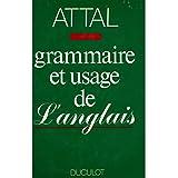 Grammaire & usage de l'anglais (attal j.p.)