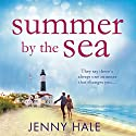 Summer by the Sea Audiobook by Jenny Hale Narrated by Teri Schnaubelt