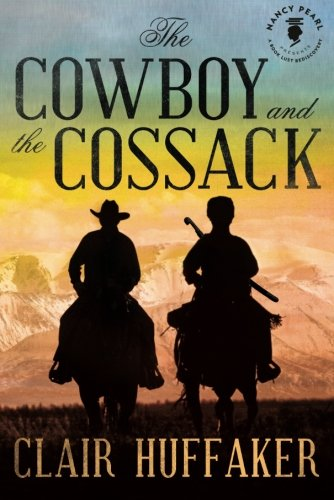 - The Cowboy and the Cossack (Nancy Pearl's Book Lust Rediscoveries)