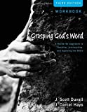 img - for Grasping God's Word Workbook: A Hands-On Approach to Reading, Interpreting, and Applying the Bible book / textbook / text book