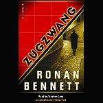 Zugzwang | Ronan Bennett
