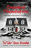 Cracked Foundation (Eruption of Life) (Volume 1)