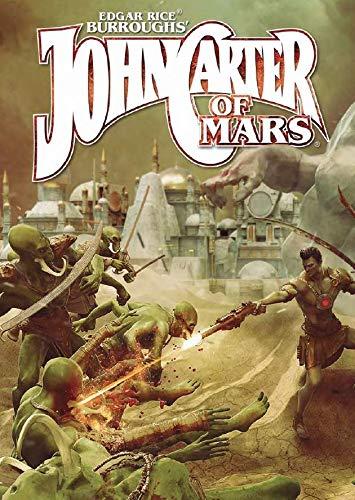 John Carter of Mars - Adventures on The Dying World of Barsoom ()