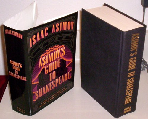 ASIMOV'S GUIDE TO SHAKESPEARE - Includes volume 1- THE GREEK, ROMAN AND ITALIAN PLAYS, and volume 2 THE ENGLISH PLAYS- Complete in 1 book. by Avenel