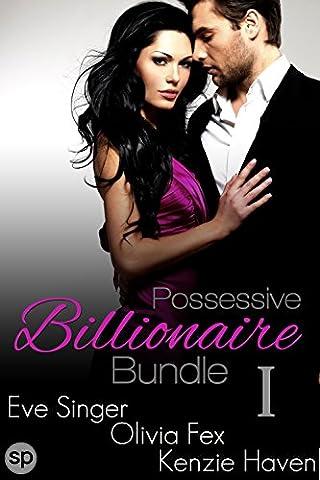 Possessive Billionaire Bundle #1: 3 Story Box Set (Billionaire Bundles by Smutpire Press) (Fifty Shades Of Grey 3 Kindle)