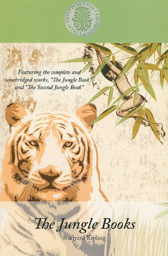 aturing the Complete and Unabridged Works the Jungle Book and the Second Junge Book (Kennebec Large Print Perennial Favorites Collection) (Jungle Book Collection)