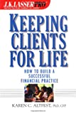 J.K. Lasser Pro Keeping Clients for Life Pdf